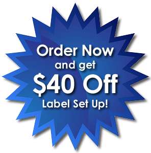 Order Now and get $40 off Label setup!
